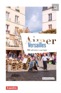 Aimer Versailles éditions Mardaga